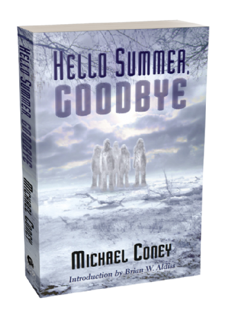 Hello Summer, Goodbye (Paperback] by Michael Coney